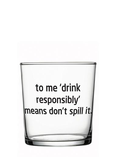 Drınk Responsıbly Tasarım Bardak-Rakle